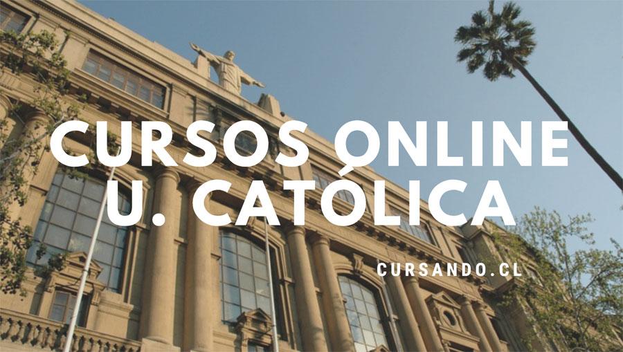 Cursos Online Gratis De La Universidad Catolica Para 2021