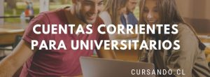 cuenta corriente universitaria chile