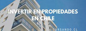 invertir propiedades chile