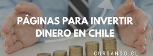 invertir dinero en chile